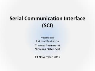 Serial Communication Interface (SCI)