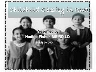 Childhood Obesity in Iowa