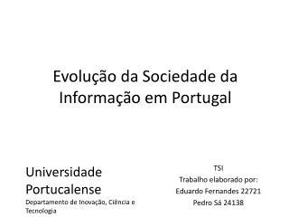 Evolu��o da Sociedade da Informa��o em Portugal
