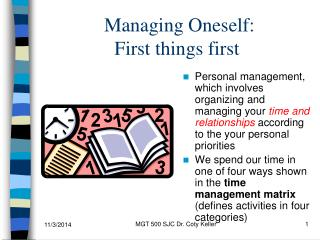 Managing Oneself:  First things first
