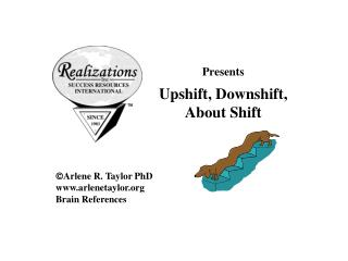 Presents Upshift, Downshift,  About Shift