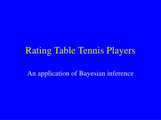 Rating Table Tennis Players
