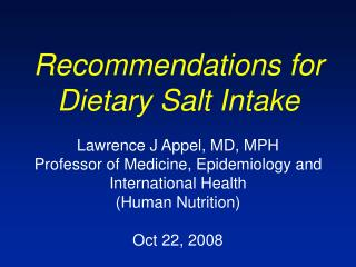 Recommendations for Dietary Salt Intake