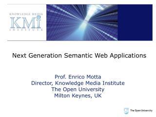 Next Generation Semantic Web Applications