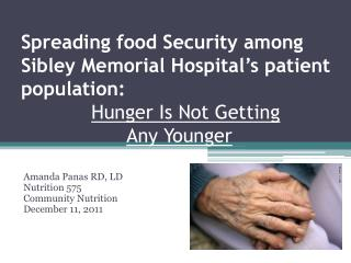 Amanda  Panas  RD,  LD Nutrition 575 Community Nutrition December 11, 2011