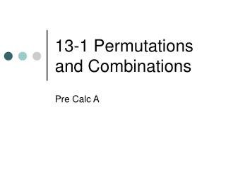 13-1 Permutations and Combinations