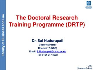 The Doctoral Research Training Programme (DRTP)