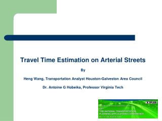 Travel Time Estimation on Arterial Streets By