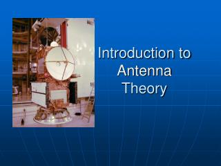 Introduction to  Antenna  Theory