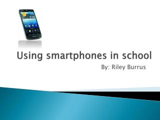 Using smartphones in school