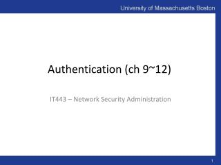Authentication ( ch  9~12)