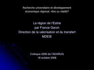 Recherche universitaire et développement économique régional: rêve ou réalité?