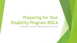 Preparing for Your Disability Program ROCA