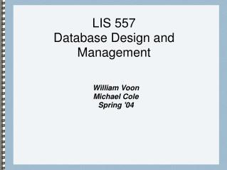 LIS 557 Database Design and Management