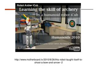 motherboard/2010/9/26/this-robot-taught-itself-to-shoot-a-bow-and-arrow--2