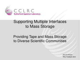 Supporting Multiple Interfaces to Mass Storage