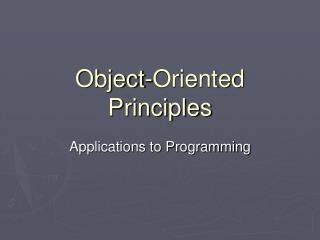 Object-Oriented Principles