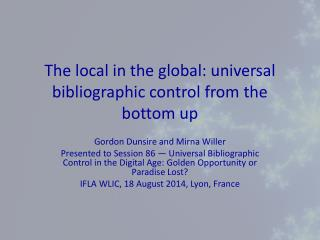 The local in the global: universal bibliographic control from the bottom up