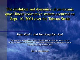 Zhao Kun 1,2   and  Ben Jong-Dao Jou 1