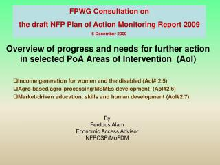 Overview of progress and needs for further action in selected PoA Areas of Intervention (AoI)