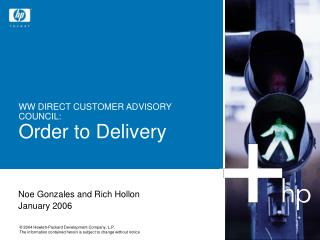 WW DIRECT CUSTOMER ADVISORY COUNCIL: Order to Delivery