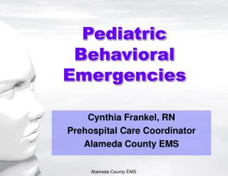 Pediatric Behavioral Emergencies