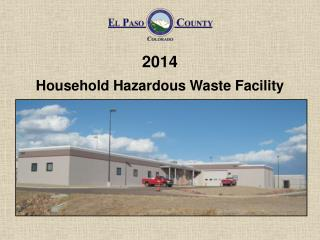 2014 Household Hazardous Waste Facility