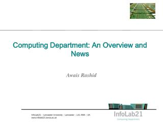 Computing Department: An Overview and News
