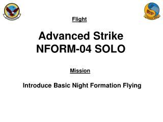 Advanced Strike NFORM-04 SOLO