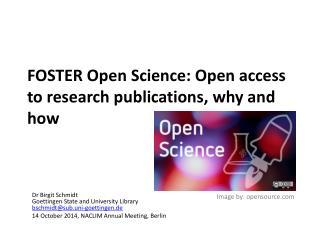 FOSTER Open Science: Open access to research publications, why and how