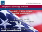 SmartBUY: Government-wide  Software Procurement   IT Quarterly Forum IT Infrastructure Line of Business June 5, 2008