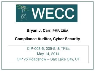 Bryan J. Carr,  PMP, CISA Compliance  Auditor, Cyber  Security