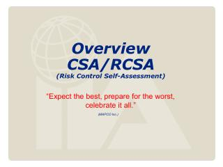 Overview CSA/RCSA  (Risk Control Self-Assessment)
