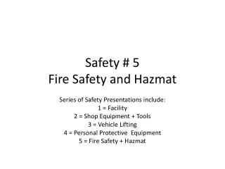 Safety  # 5 Fire Safety and Hazmat