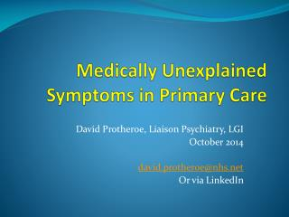 Medically Unexplained Symptoms in Primary Care