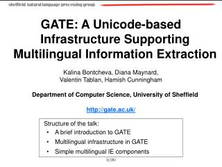 GATE: A Unicode-based Infrastructure Supporting Multilingual Information Extraction