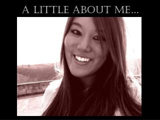 A Little About Me�