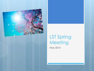LST Spring Meeting