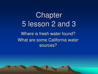 Chapter 5 lesson 2 and 3