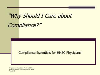"""Why Should I Care about Compliance?"""