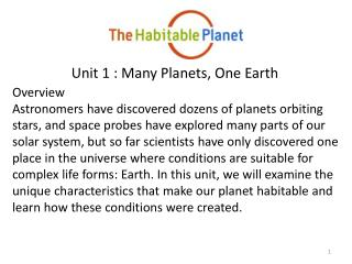 Unit 1 : Many Planets, One Earth