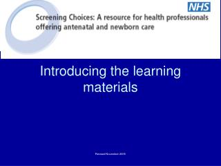 Introducing the learning materials