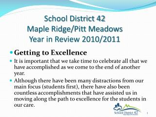 School District 42  Maple Ridge/Pitt Meadows Year in Review 2010/2011