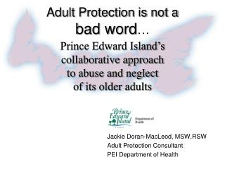 Adult Protection is not a bad word …