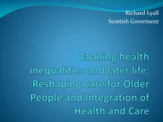 Richard Lyall Scottish  Goverment