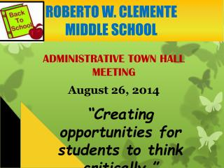 ADMINISTRATIVE TOWN HALL MEETING August 26,  2014