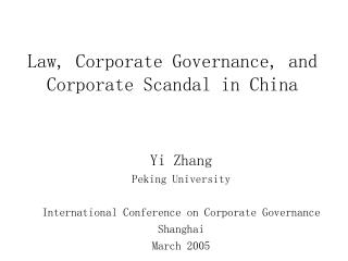 Law, Corporate Governance, and Corporate Scandal in China