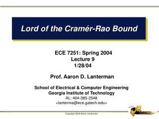 Lord of the Cram é r-Rao Bound