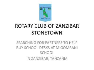 ROTARY CLUB OF ZANZIBAR STONETOWN