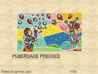 Puberdade precoce